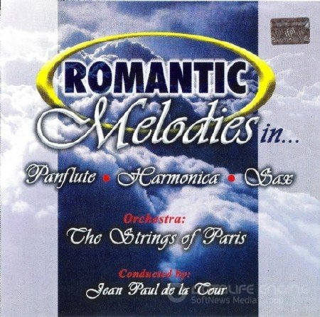 The Strings Of Paris Orchestra - Romantic Melodies In... Panflute, Harmonica, Sax (2005)