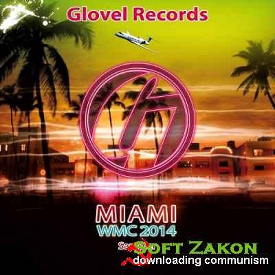 VA - Glovel Records Miami WMC 2014 Sampler (2014)