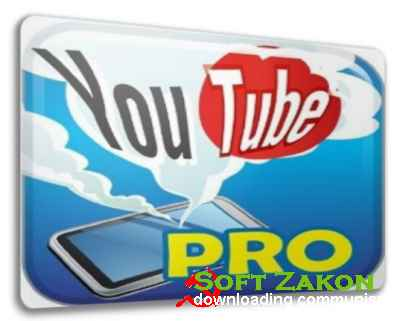YouTube Video Downloader Pro 4.8 Build 20140321 (2014/RUS/ENG)