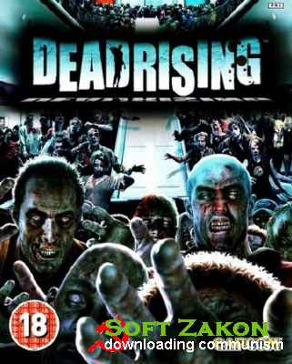 DEAD RISING® (Capcom) (2016/RUS/ENG/Multi7/L) - CODEX